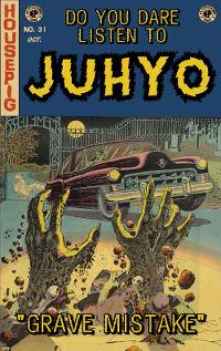 Juhyo - Grave Mistake cassette