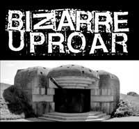 Bizarre Uproar - Bunker Sessions